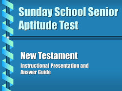 Sunday School Senior Aptitude Test - New Test. Answer Key - PowerPoint