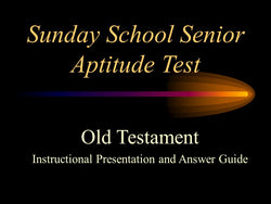 Sunday School Senior Aptitude Test - Old Test. Answer Key - PowerPoint