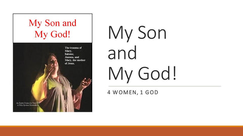 My Son and My God! - Script