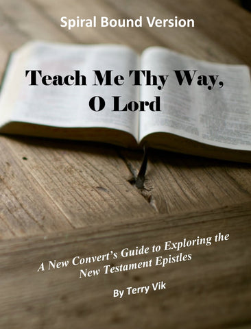Teach Me Thy Way, O Lord - Spiral Bound