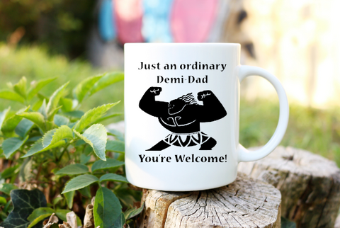 dbca58fc Just and Ordinary Demi-Dad You're Welcome Coffee Mug Dad Father's Day Gift