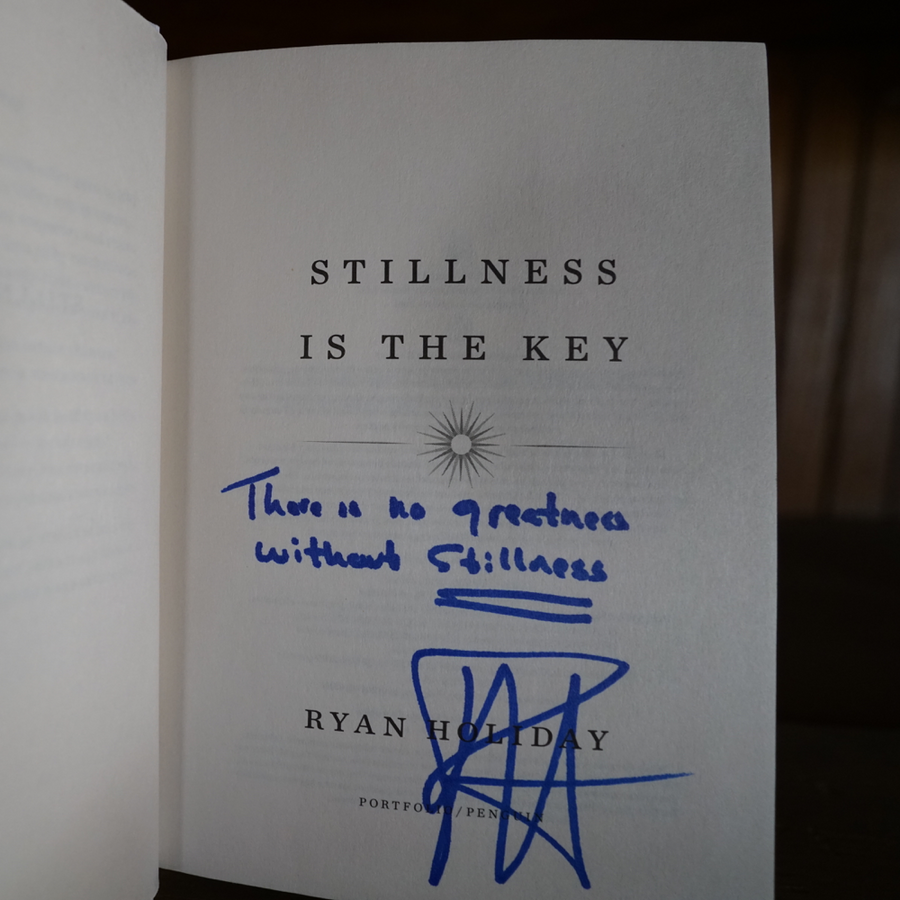 Stillness Is the Key (signed edition)
