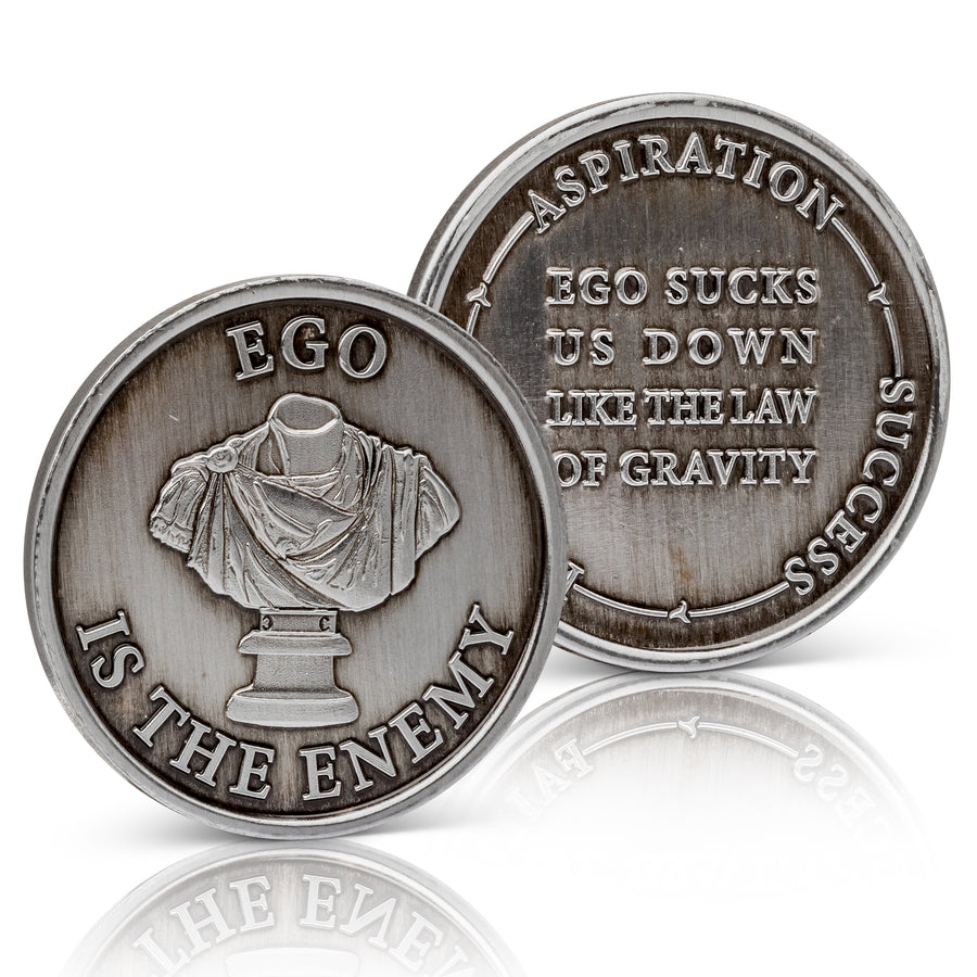 Ego Is The Enemy Medallion