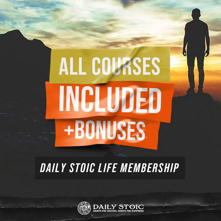 All Courses Included: Daily Stoic Life Membership