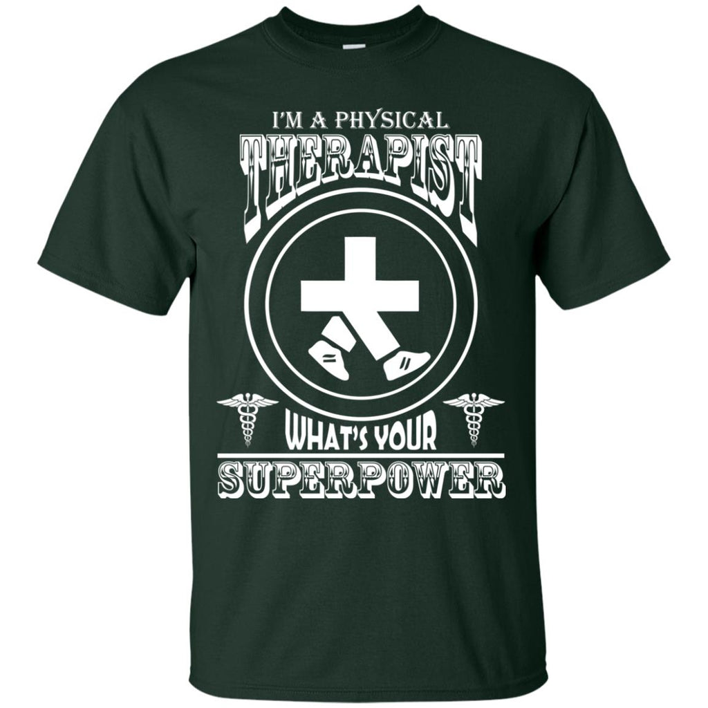 I'm A Physical Therapist What's Your Superpower Unisex T-Shirt