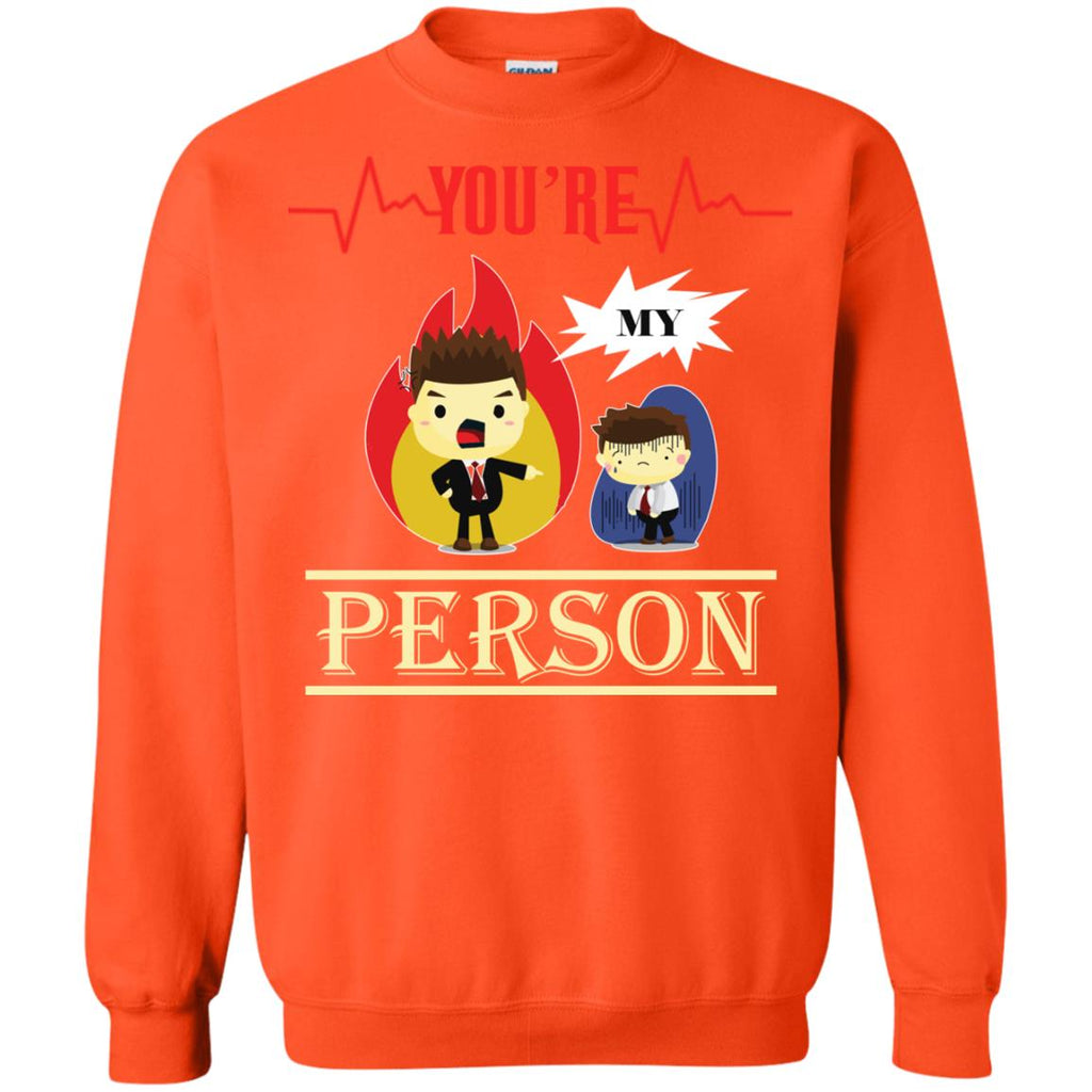 You are my person Crewneck Sweatshirt