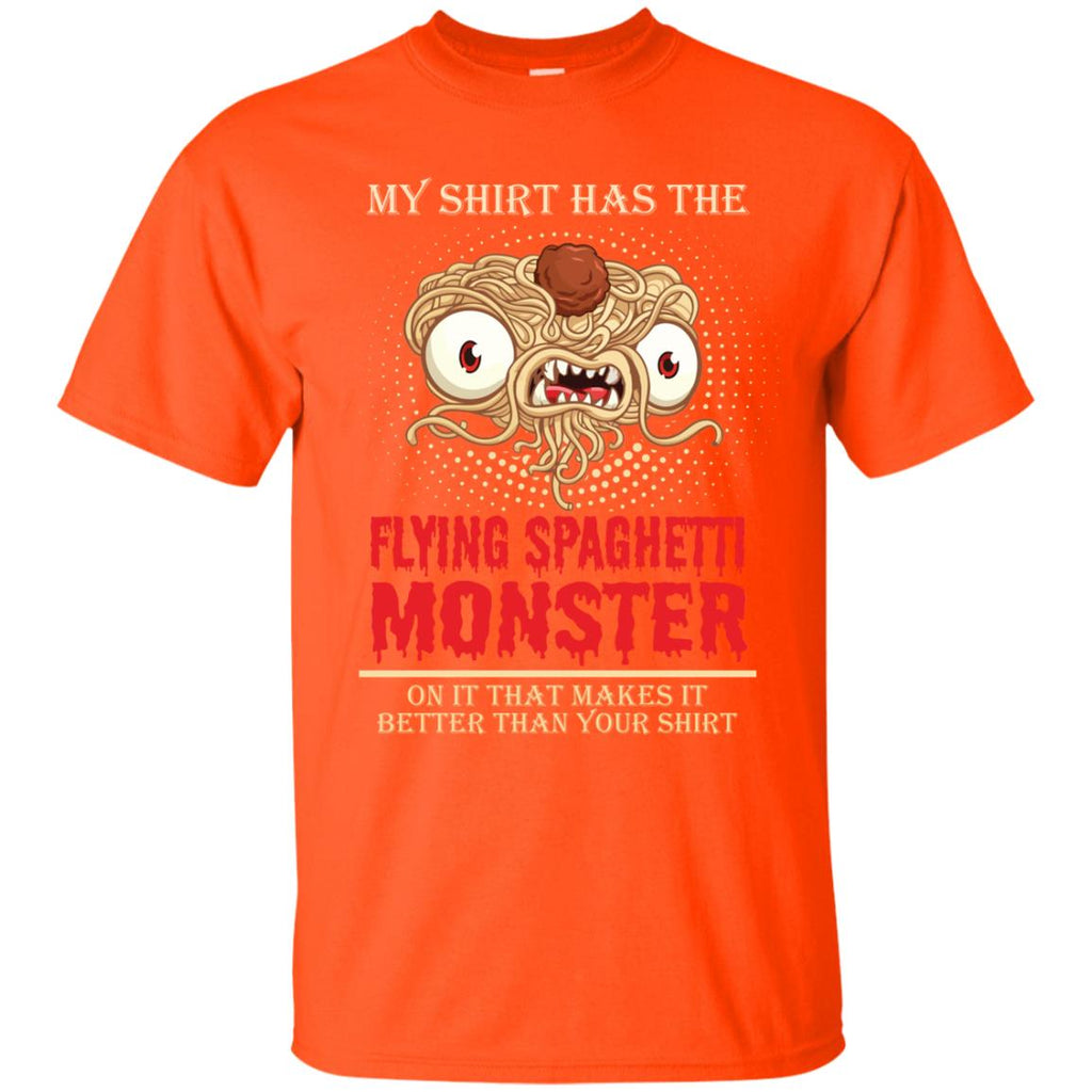 My Shirt Has the Flying Spaghetti Monster on It Unisex T-Shirt