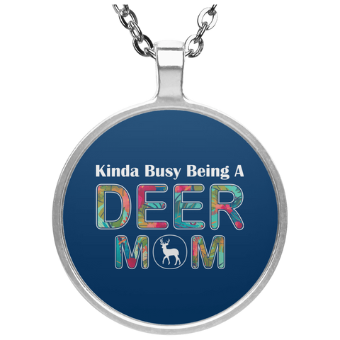 KINDA BUSY BEING A DEER MOM Necklace