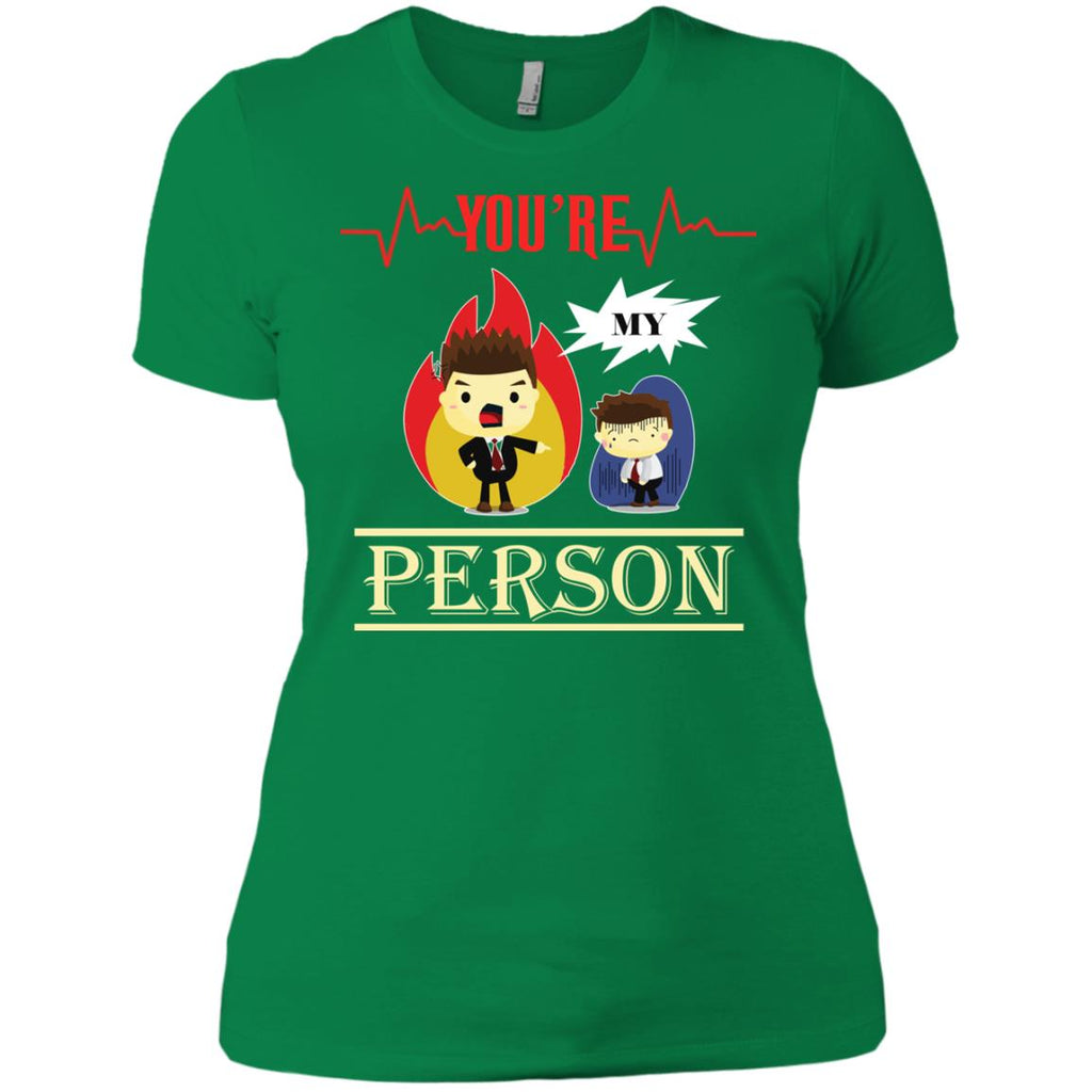 You are my person Women's T-Shirt