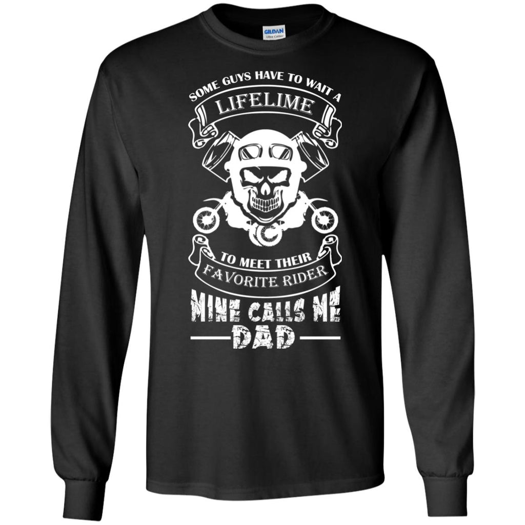 Favorite Motocross Rider - Mine Calls Me Dad Long Sleeve