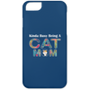 Image of KINDA BUSY BEING A CAT MOM iPhone 6 Case