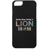 Image of KINDA BUSY BEING A LION MOM iPhone 6 Case