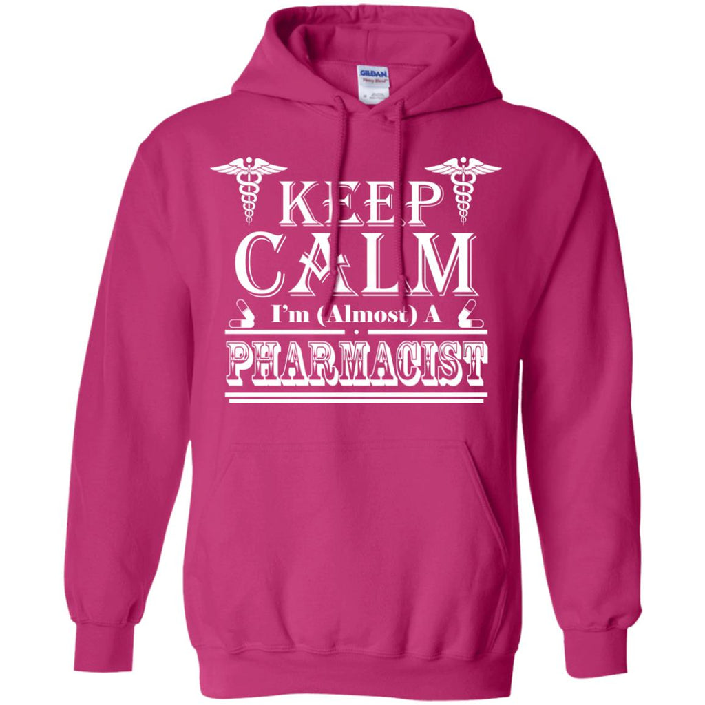 Keep Calm A Am Almost A Pharmacist Pullover Hoodie