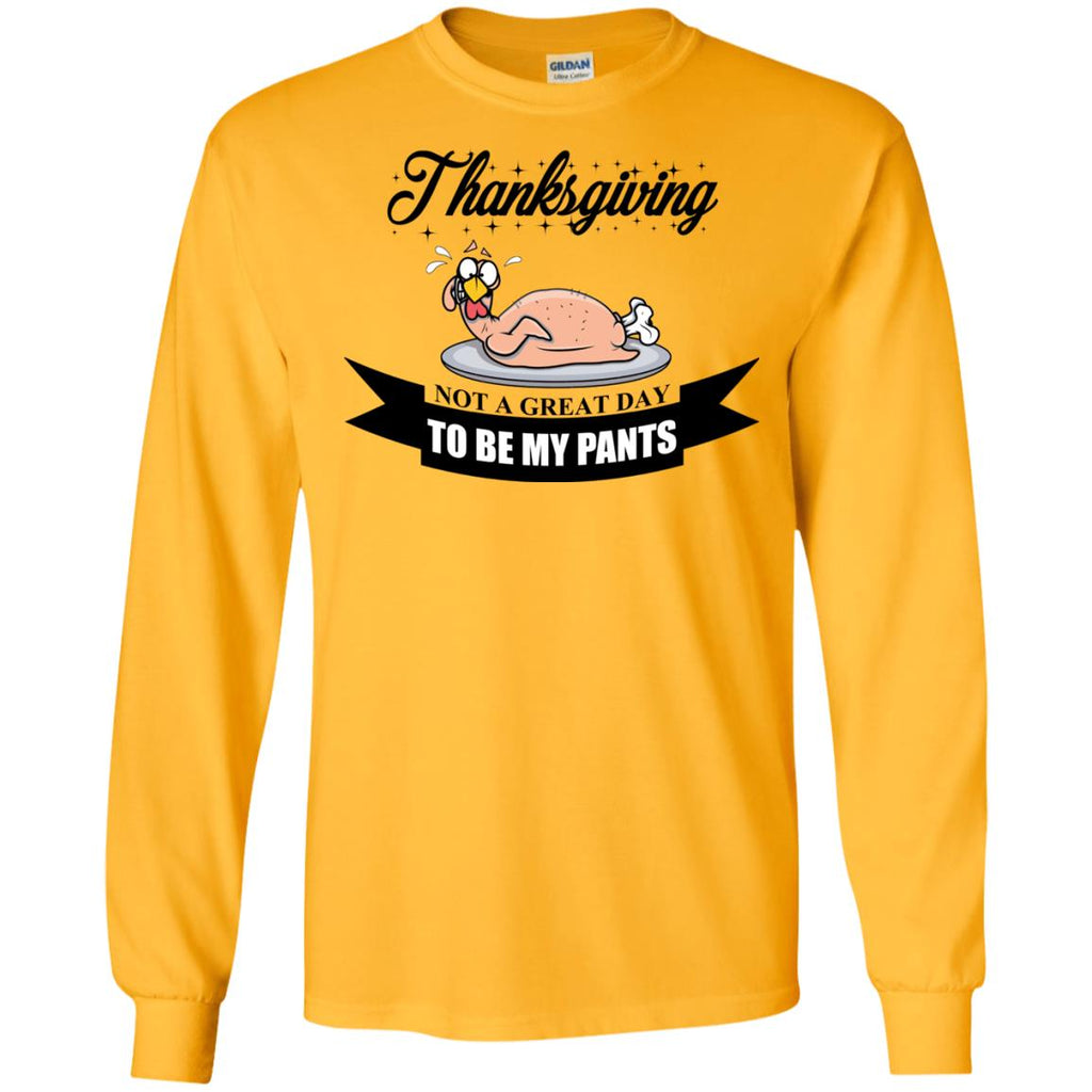A funny Thanksgiving Long Sleeve