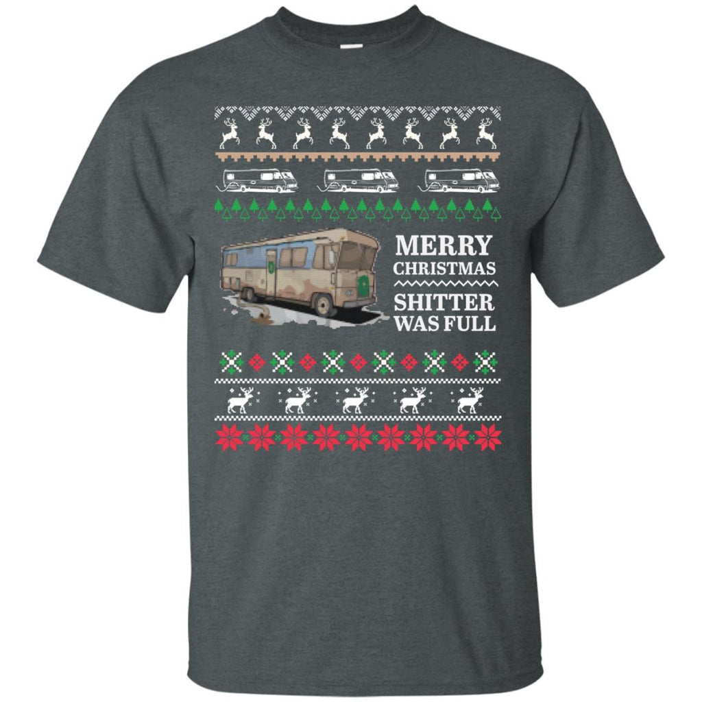 Merry Christmas shitter was full - Ugly Xmas Unisex T-Shirt