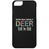 Image of KINDA BUSY BEING A DEER MOM iPhone 6 Case