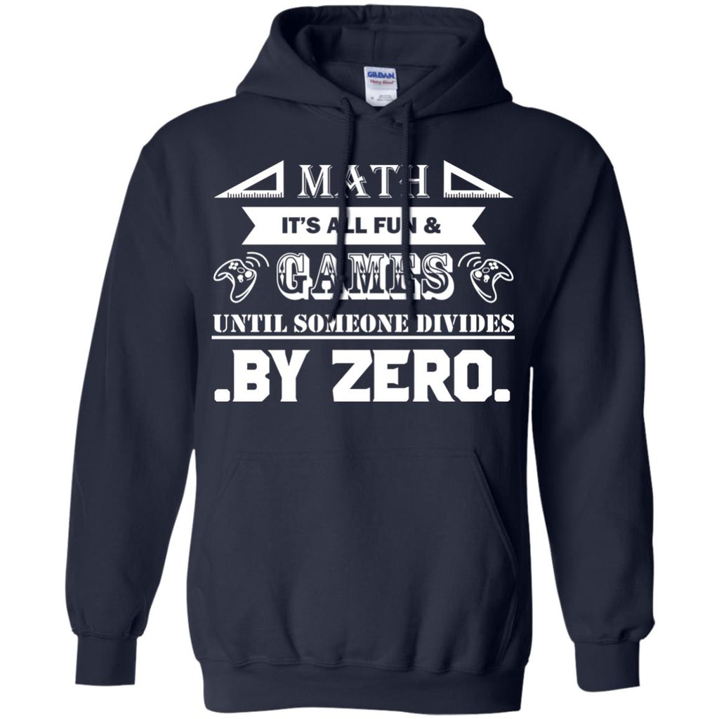 Math it's all fun & games until Pullover Hoodie