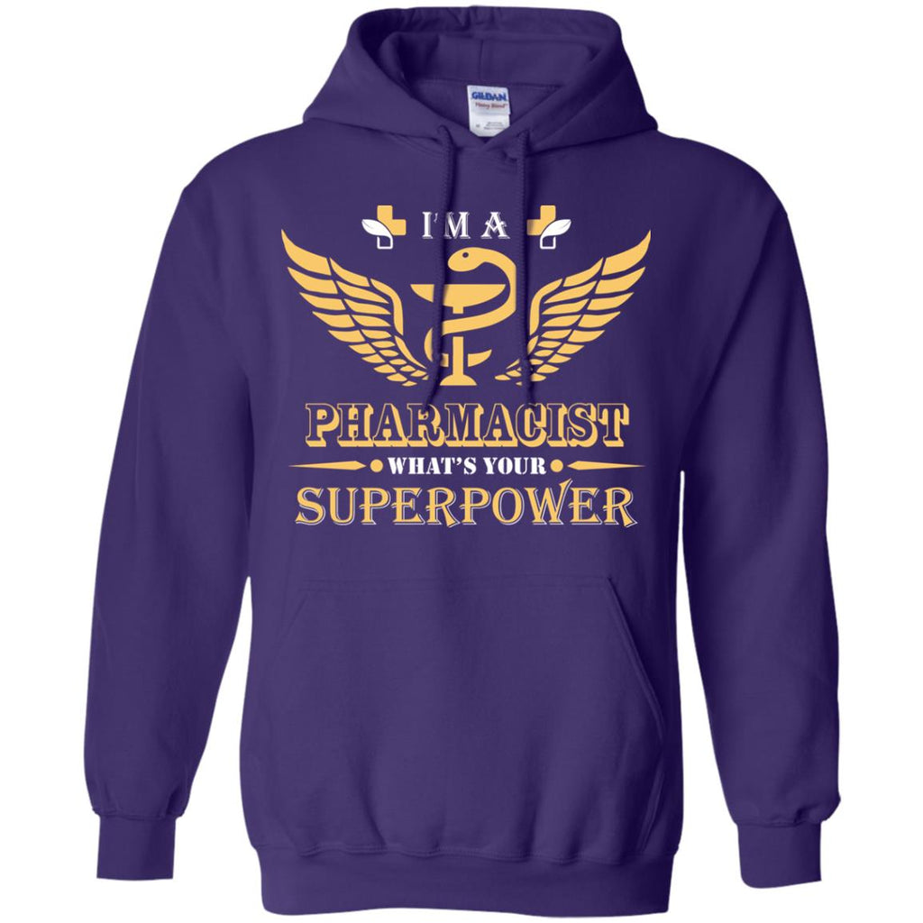 I'm A Pharmacist What's Your Superpower Pullover Hoodie