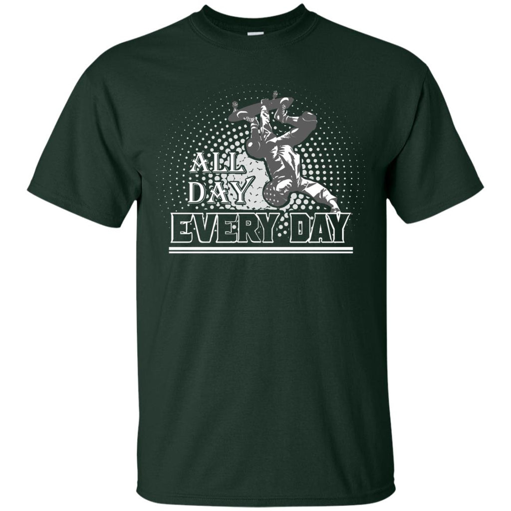 All Day Every Day Skateboard Unisex T-Shirt