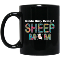 KINDA BUSY BEING A SHEEP MOM Black Mug