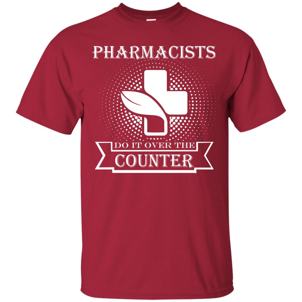 Pharmacists do it over the counter Unisex T-Shirt
