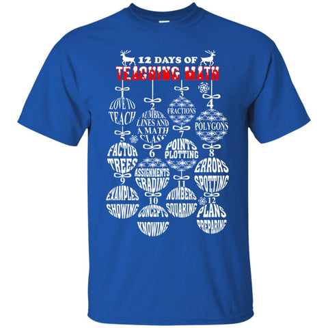 12 Days Of Teaching Math Christmas Unisex T-Shirt