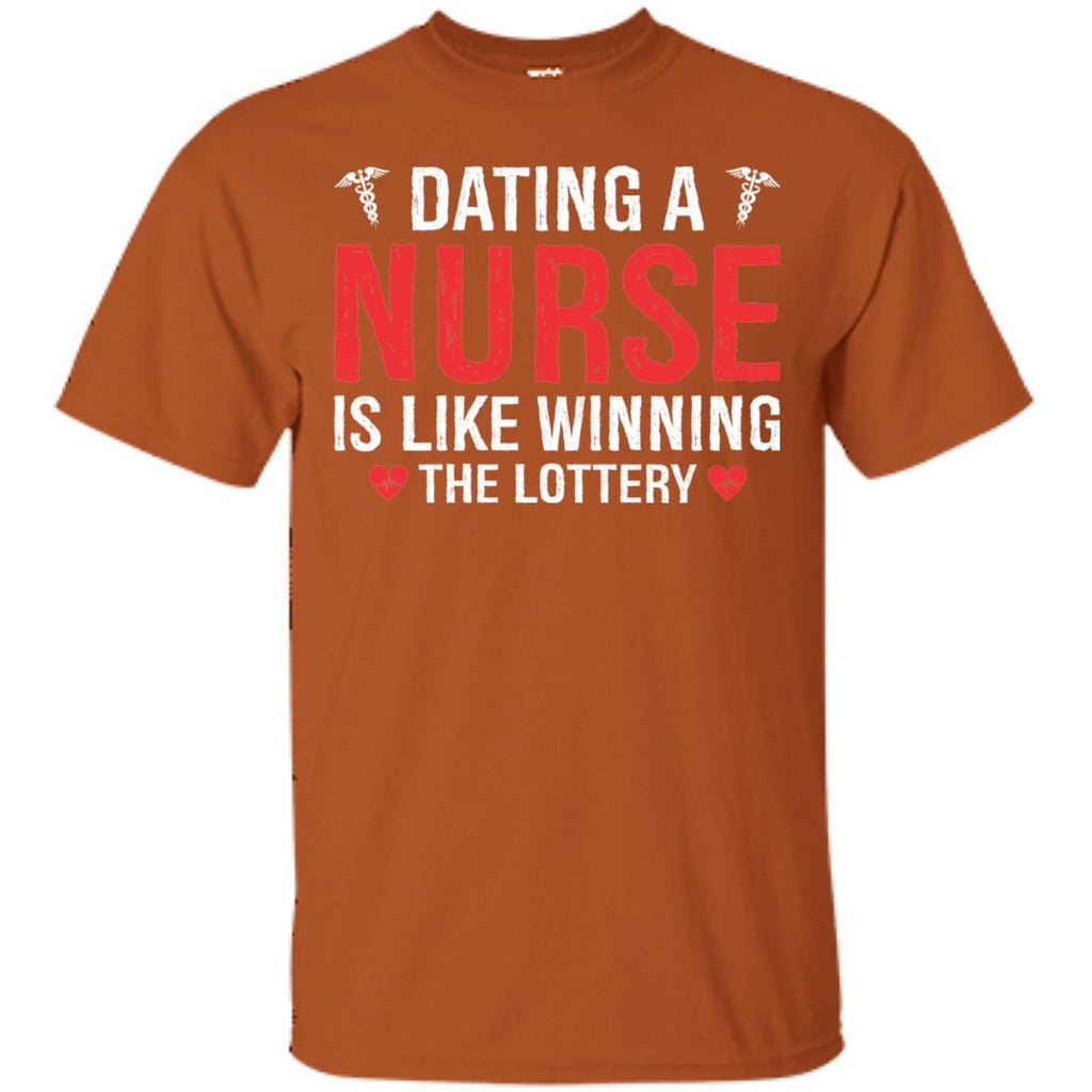 Dating a Nurse Is Like Winning The Lottery Funny Unisex T-Shirt