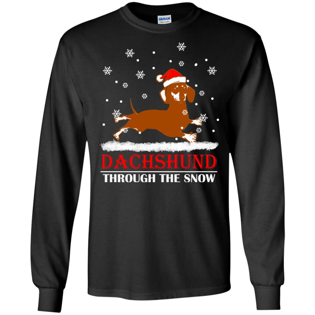 Dachshund through the snow Christmas 2 Long Sleeve