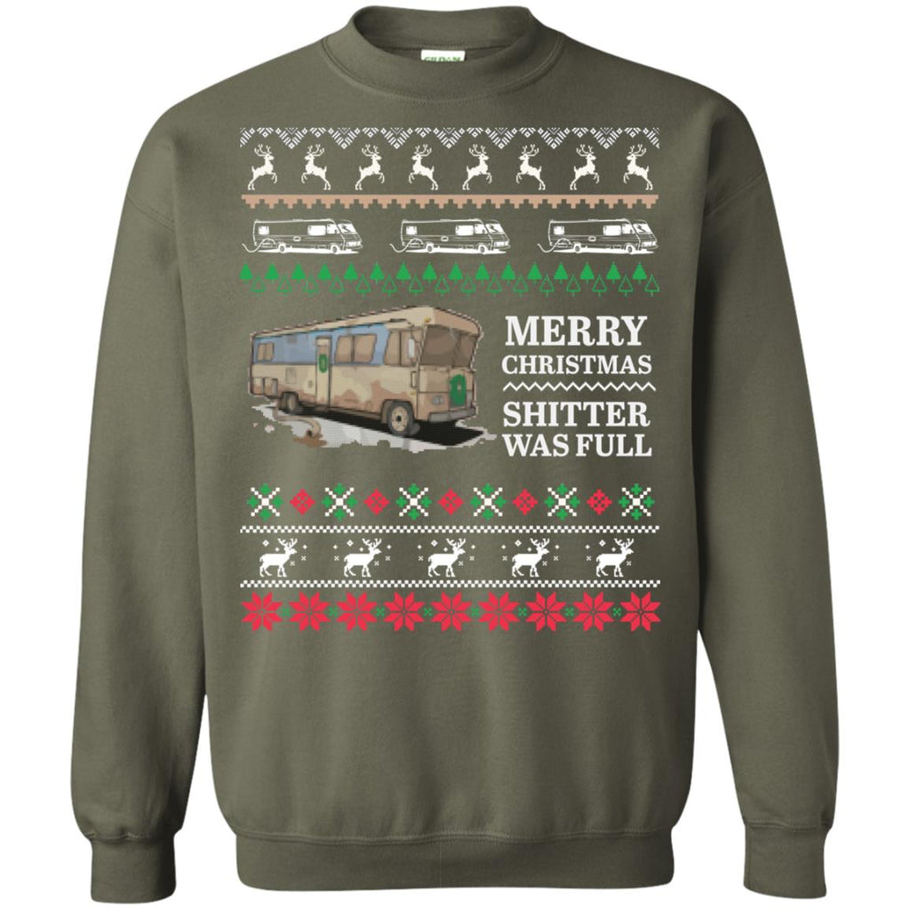 Merry Christmas shitter was full - Ugly Xmas Crewneck Sweatshirt