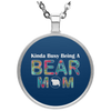 Image of KINDA BUSY BEING A BEAR MOM Necklace