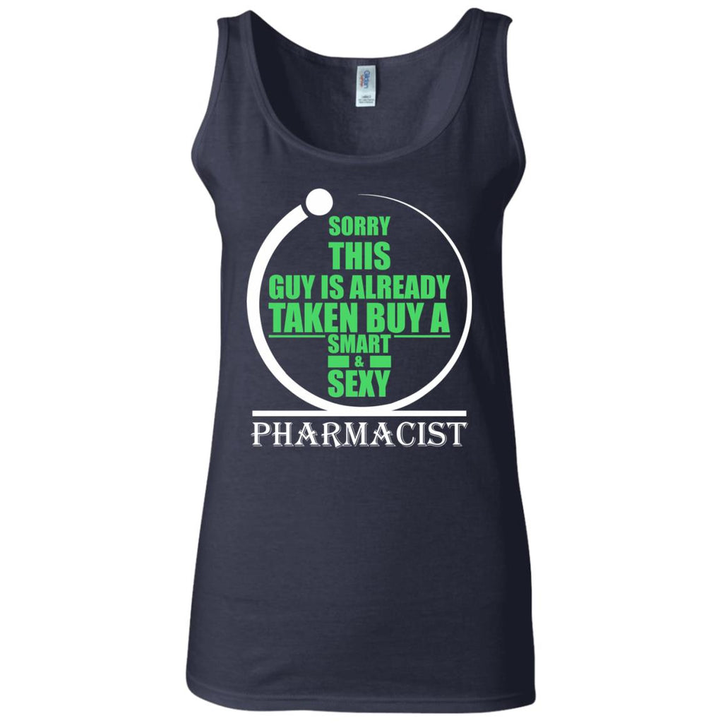 Sorry this guy is already taken by a smart sexy pharmacist Women's Fitted Tank
