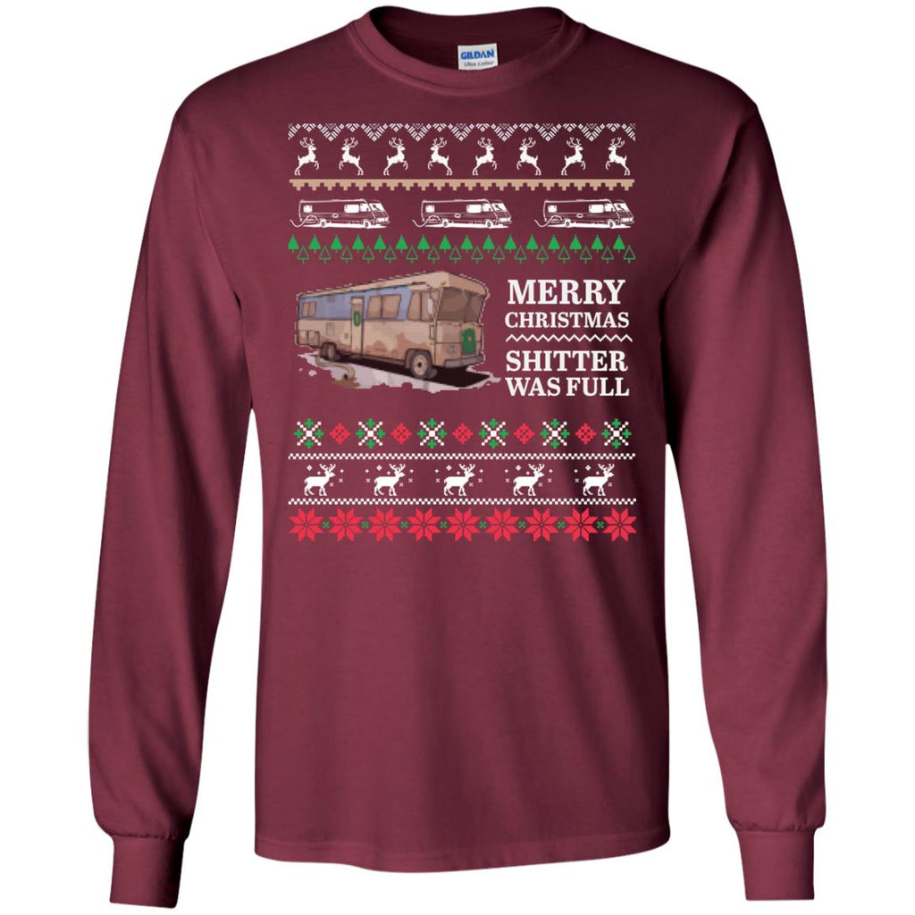 Merry Christmas shitter was full - Ugly Xmas Long Sleeve