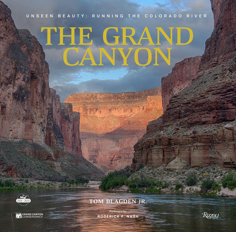 Grand Canyon: Unseen Beauty: Running the Colorado River