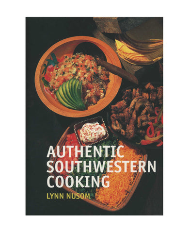 Authentic Southwestern Cooking