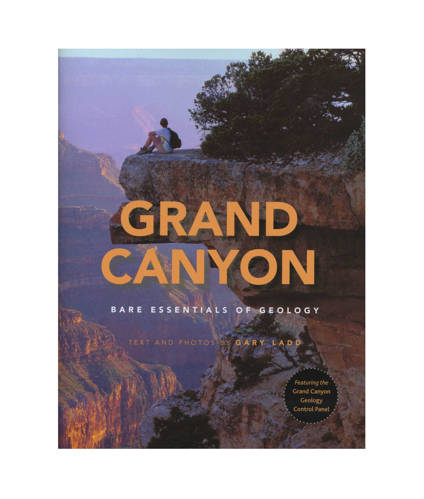 Grand Canyon Bare Essentials of Geology