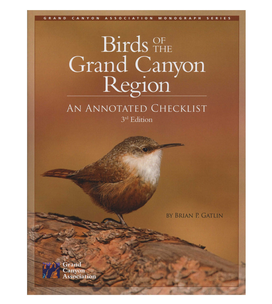 Birds of the Grand Canyon Region, an Annotated Checklist, 3rd Edition