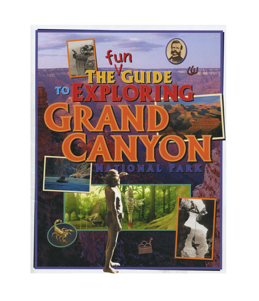 The Fun Guide to Exploring Grand Canyon