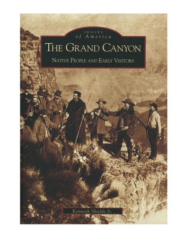 The Grand Canyon: Native People and Early Visitors