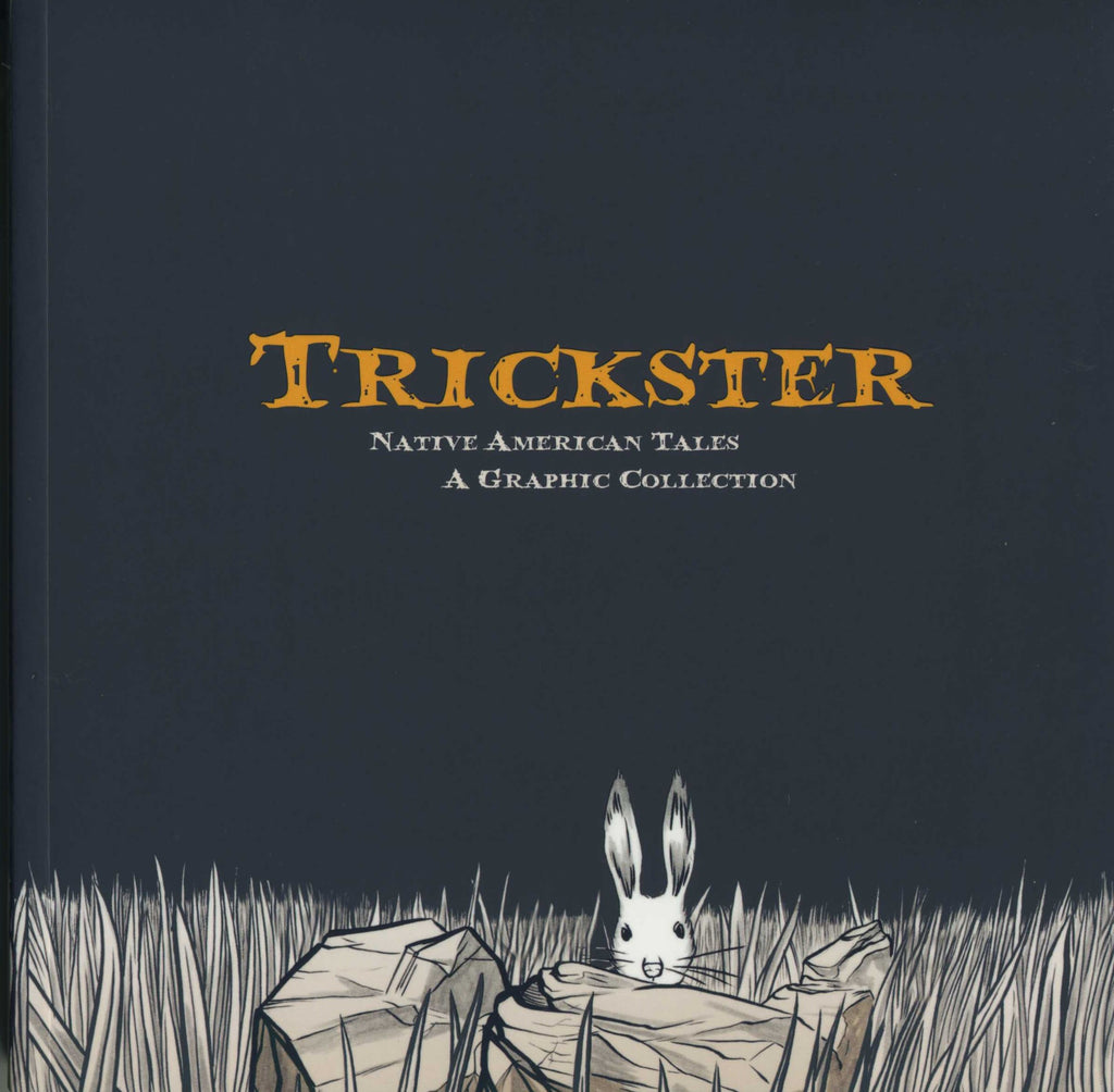 Trickster; Native American Tales