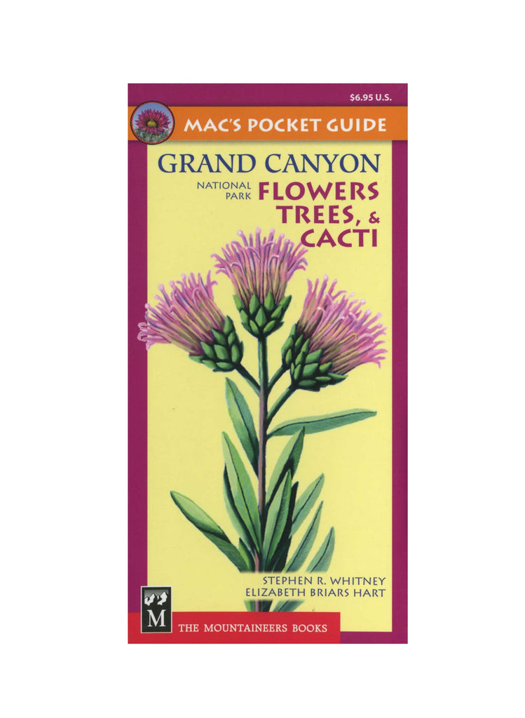 Mac's Pocket Guide: Grand Canyon Flowers, Trees, & Cacti