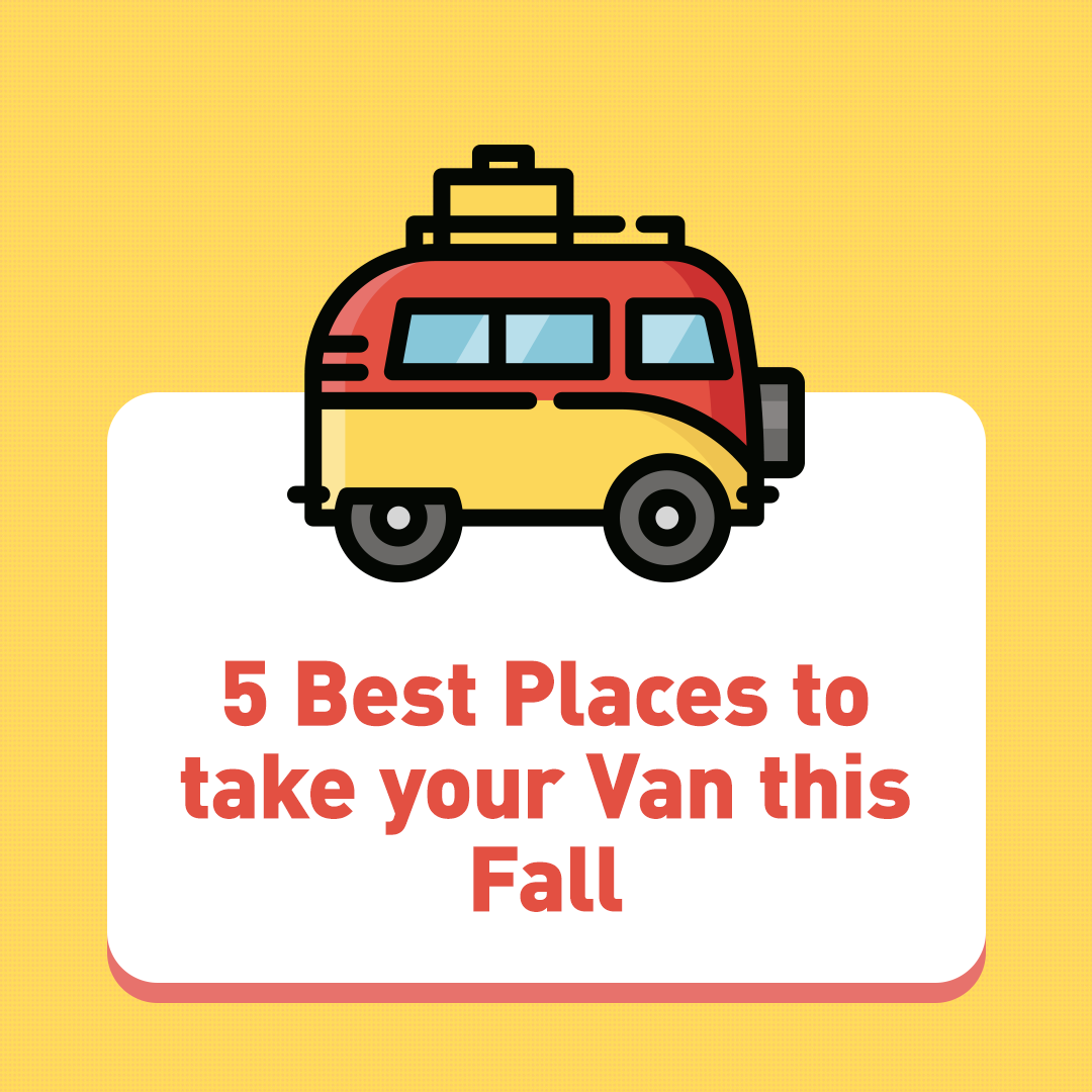 5 Best Places to take your Van this Fall!