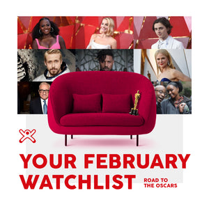 Your February Watchlist: Road to the Oscars