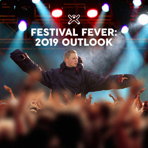 Festival Fever: 2019 Outlook