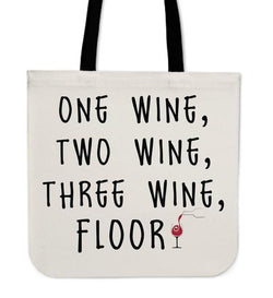 """One Wine, Two Wine, Three Wine, Floor!"" Classic Tote"