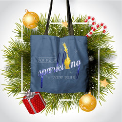 """Have a Sparkling New Year"" Classic Tote"
