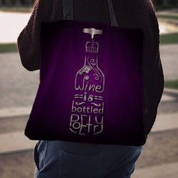 """Wine is Bottled Poetry"" Classic Tote"