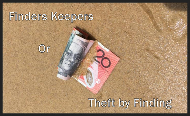 Finders Keepers? or Theft by Finding?
