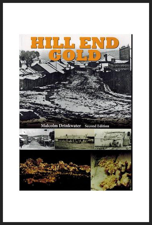 Malcolm Drinkwater - Hill End Gold