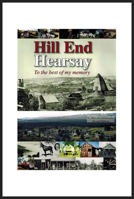 Malcolm Drinkwater - Hill End Hearsay