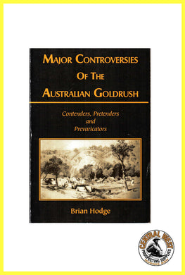 Major Controversies of the Australian Goldrush